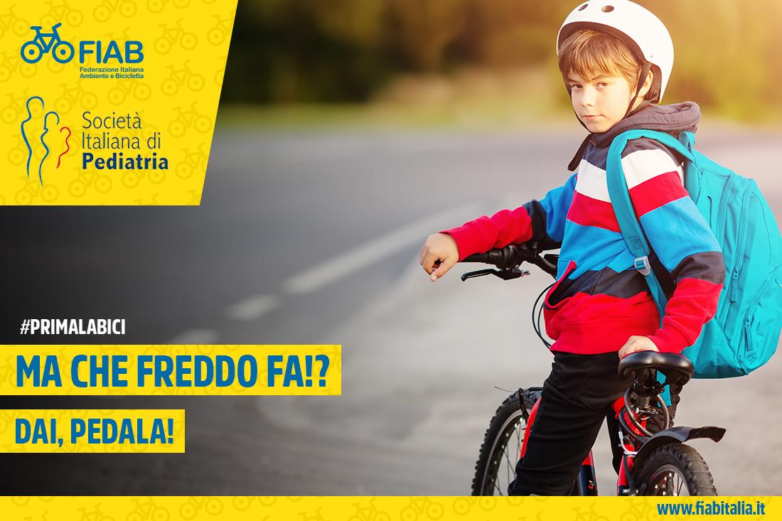"""""""Ma che freddo fa? Dai pedala!"""" #primalabici - La campagna di FIAB con la Società Italiana di Pediatria"""